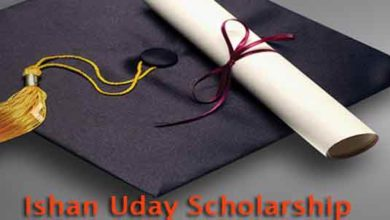 Photo of Ishan Uday Scholarship Online Apply, Date,Eligibility