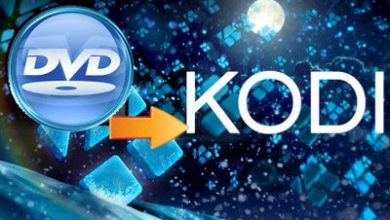 Photo of How to play DVD on Kodi smoothly with simple clicks